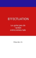 Effectuation: Le livre en français